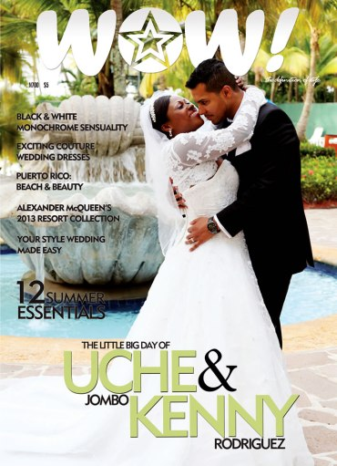 FIRST LOOK Newlyweds: Nollywood Actress Uche Jombo & hubby Kenny Rodriguez cover WOW! Magazine